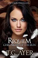 Requiem (Chronicles of the Irin #2)