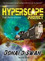 The Hyperscape Project: The Awakening (Book One)