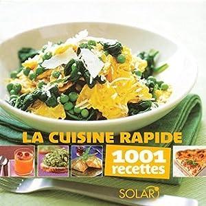 Cuisine rapide -1001 recettes
