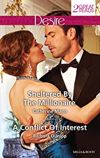 Sheltered by the Millionaire / A Conflict of Interest