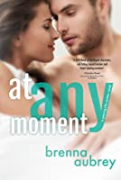 At Any Moment (Gaming the System, #3)