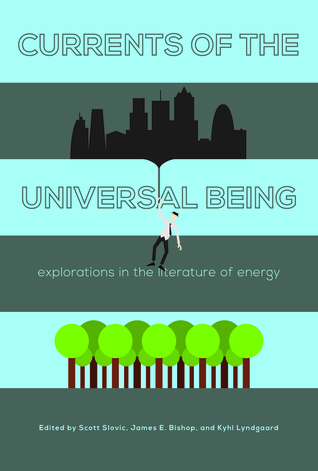 Currents of the Universal Being: Explorations in the Literature of Energy