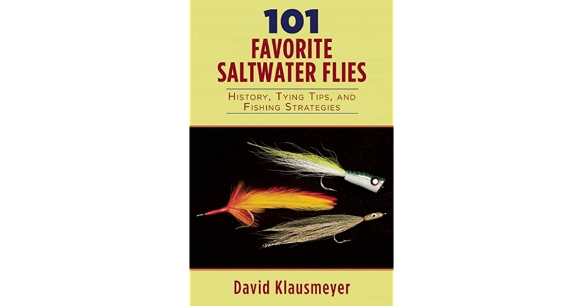 101 Favorite Nymphs and Wet Flies History and Fishing Strategies Tying Tips
