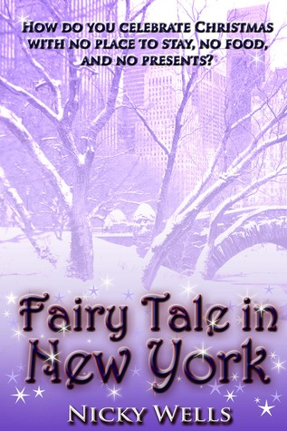 Fairy Tale in New York by Nicky Wells