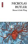 Retour à Little Wing by Nickolas Butler