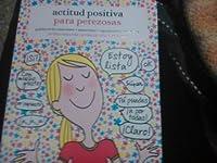 Actitud positiva para perezosas