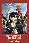 The Road Home (Kastor Chronicles, #2)
