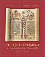 The Old Testament: An Introduction to the Hebrew Bible