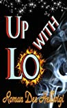 Up with Lo (The Lo Trilogy #1)