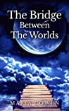 Download [PDF] Bridge Between The Worlds For Free