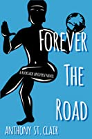 Forever the Road (Rucksack Universe)