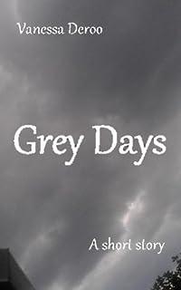 Grey Days