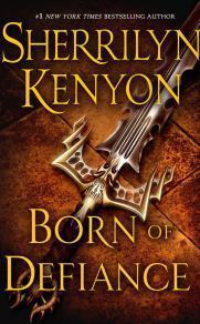 #7 Born of Defiance by Sherrilyn Kenyon