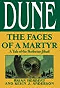 The Faces of a Martyr (Legends of Dune, #2.5)