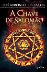 A Chave de Salomão by José Rodrigues dos Santos