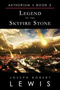 Legend of the Skyfire Stone