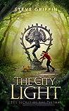 The City of Light  (The Secret of the Tirthas, #1)