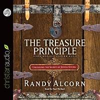 The Treasure Principle: Unlocking the Secrets of Joyful Giving