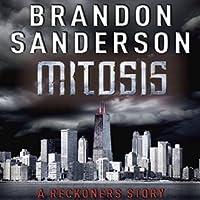 Mitosis: A Reckoners Story (Reckoners, #1.5)