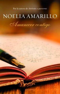 Reseña de la novela romántica histórica Amanecer contigo, de Noelia Amarillo.