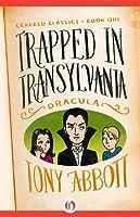 Trapped in Transylvania: (Dracula)