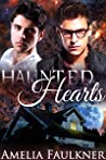 Haunted Hearts by Amelia Faulkner