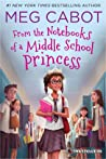 From the Notebooks of a Middle School Princess (From the Notebooks of a Middle School Princess, #1)
