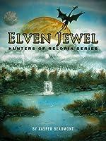Elven Jewel (book 1 in the Hunters of Reloria series)