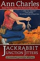 Jackrabbit Junction Jitters (Jackrabbit Junction, #2)