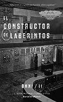 El constructor de laberintos (ØMNI / II)