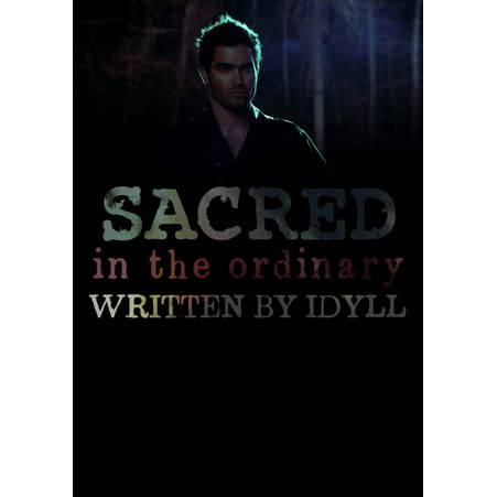Sacred) In the Ordinary by Idyll