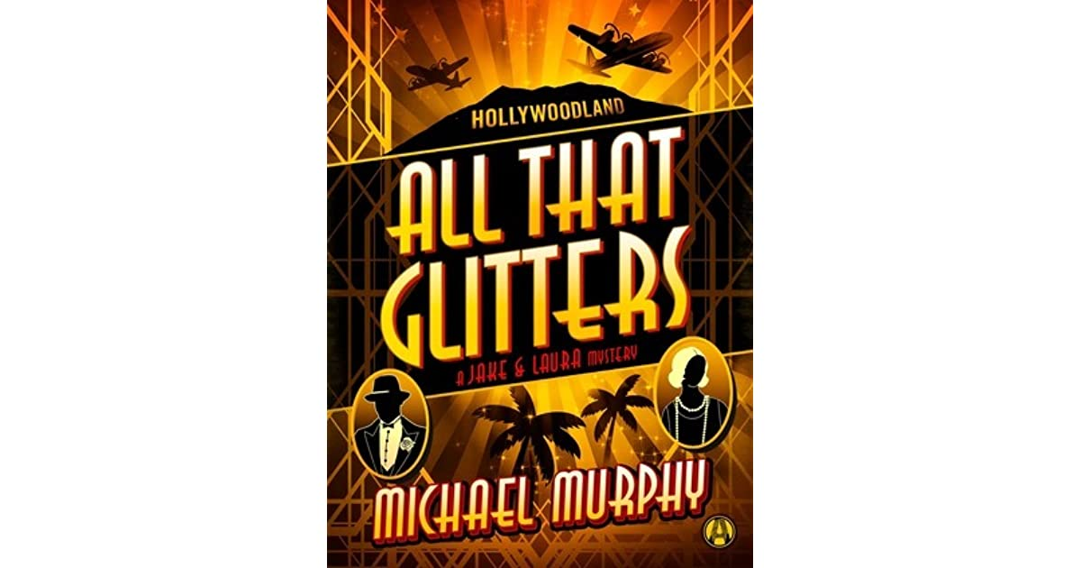 Daniel's review of All That Glitters (A Jake & Laura Mystery, #2)