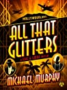 All That Glitters (A Jake & Laura Mystery, #2)