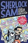 Sherlock Sam and the Stolen Script in Balestier (Sherlock Sam #7)