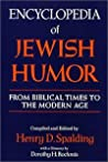 Encyclopedia Of Jewish Humor; From Biblical Times To The Modern Age