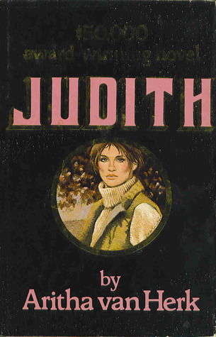 Judith by Aritha Van Herk