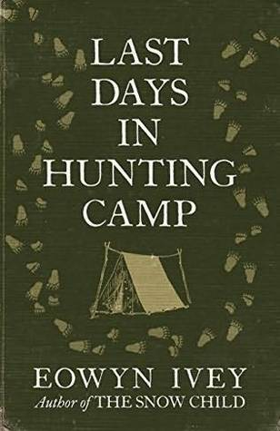 Last Days in Hunting Camp