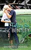 Falling for Bentley (Falling for Bentley #1)