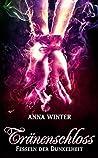 Tränenschloss by Anna  Winter