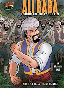 Ali Baba: Fooling the Forty Thieves [An Arabian Tale]