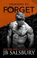Fighting to Forget (Fighting, #3)