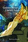 Goddess Wears Cowboy Boots