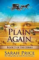 Plain Again (The Plain Fame Trilogy Book 3)