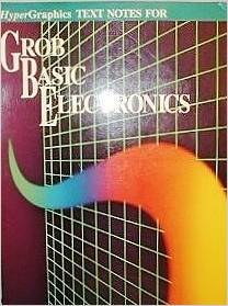 Text Notes for Grob Basic Electronics by Bernard Grob