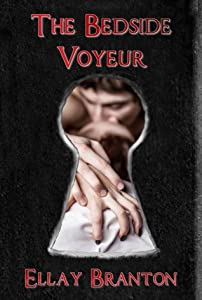 The Bedside Voyeur