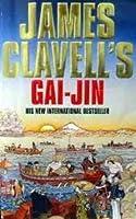 Gai Jin: A Novel Of Japan