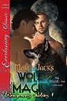Wolf Magic (Dangerous Wolves, #1)