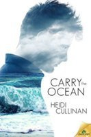 Carry the Ocean (The Roosevelt, #1)