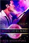 Wonderland by Rob Browatzke
