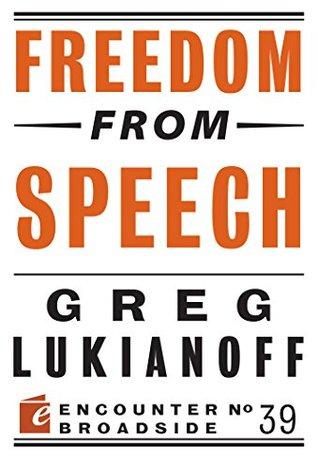 Freedom from Speech (Encounter Broadside Book 39)